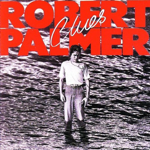 Robert Palmer Looking For Clues pictures