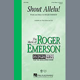 Download Roger Emerson Shout Allelu! Sheet Music arranged for 3-Part Mixed - printable PDF music score including 4 page(s)