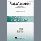 Download or print Rockin' Jerusalem Sheet Music Notes by Rollo Dilworth for 4-Part