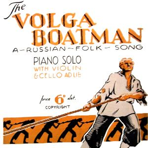 Russian Folksong Song Of The Volga Boatman profile picture