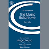 Download Ryan Kelly The Music Before Me Sheet Music arranged for TBB Choir - printable PDF music score including 18 page(s)