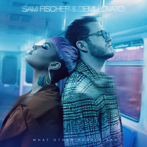 Sam Fischer & Demi Lovato What Other People Say profile picture