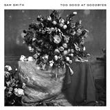 Download Sam Smith Too Good At Goodbyes Sheet Music arranged for Piano, Vocal & Guitar (Right-Hand Melody) - printable PDF music score including 7 page(s)