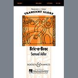 Download Samuel Adler Bric-A-Brac Sheet Music arranged for 4-Part - printable PDF music score including 6 page(s)