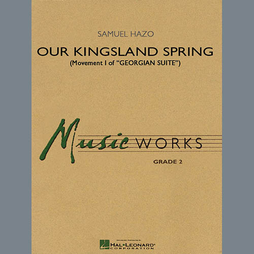 Samuel R. Hazo Our Kingsland Spring (Movement I of