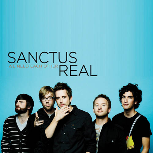 Sanctus Real Whatever You're Doing (Something Heavenly) pictures