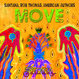 Download Santana, Rob Thomas & American Authors Move Sheet Music arranged for Piano, Vocal & Guitar (Right-Hand Melody) - printable PDF music score including 6 page(s)