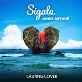 Download Sigala & James Arthur Lasting Lover Sheet Music arranged for Piano, Vocal & Guitar (Right-Hand Melody) - printable PDF music score including 7 page(s)