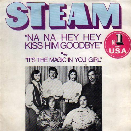 Steam Na Na Hey Hey Kiss Him Goodbye pictures