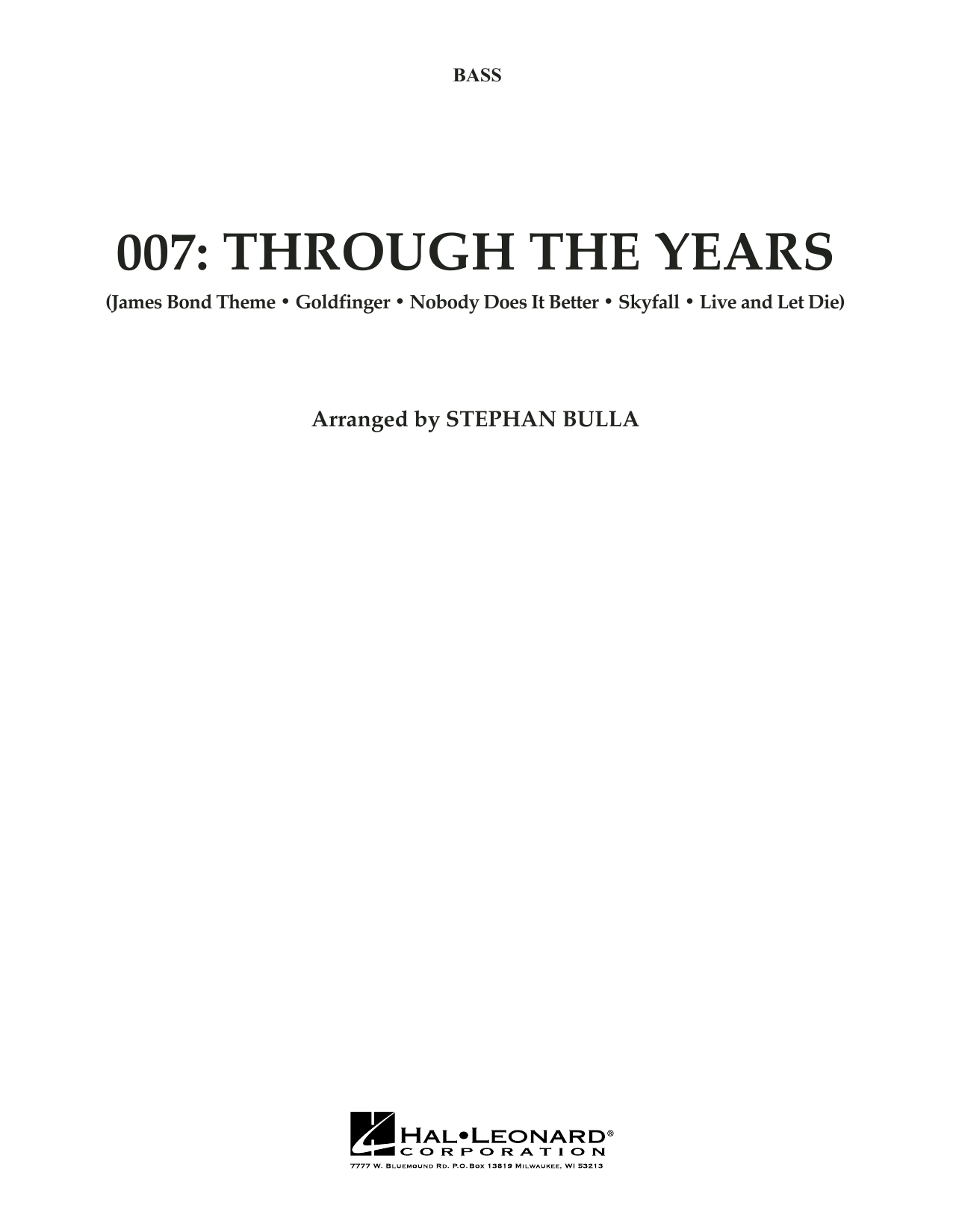 Stephen Bulla 007: Through The Years - String Bass sheet music preview music notes and score for Orchestra including 4 page(s)