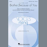 Download Stephen Schwartz Brother, Because Of You (from Tyler's Suite) (Arr. Sarsony) Sheet Music arranged for Choral SSAATTBB - printable PDF music score including 15 page(s)