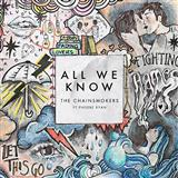 Download The Chainsmokers All We Know (feat. Phoebe Ryan) Sheet Music arranged for Piano, Vocal & Guitar (Right-Hand Melody) - printable PDF music score including 4 page(s)
