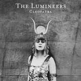 Download The Lumineers Cleopatra Sheet Music arranged for Piano, Vocal & Guitar (Right-Hand Melody) - printable PDF music score including 9 page(s)