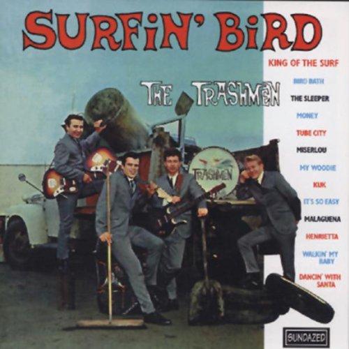 The Trashmen Surfin' Bird pictures