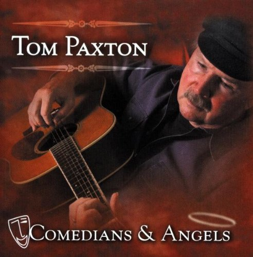 Tom Paxton Comedians And Angels profile picture