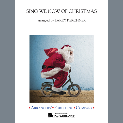 Traditional French Carol Sing We Now of Christmas (arr. Larry Kerchner) - Conductor Score (Full Score) profile picture