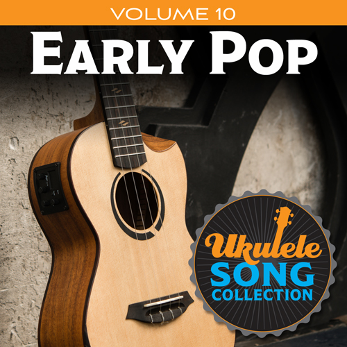 Various Ukulele Song Collection, Volume 10: Early Pop profile picture