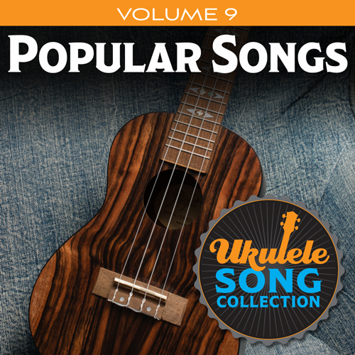 Various Ukulele Song Collection, Volume 9: Popular Songs profile picture