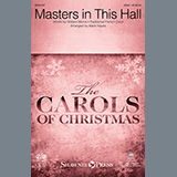 Download or print Masters In This Hall (arr. Mark Hayes) Sheet Music Notes by William Morris for SSA Choir
